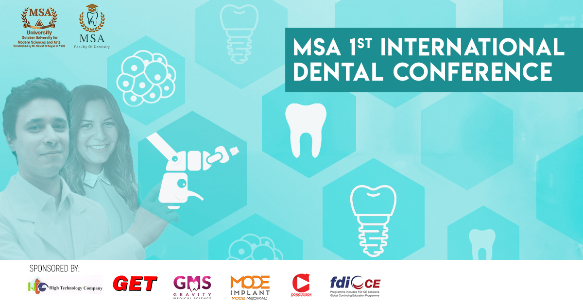 MSA University - 1st International Dental Conference