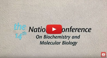 The 14th National Conference on Biochemistry and Molecular Biology